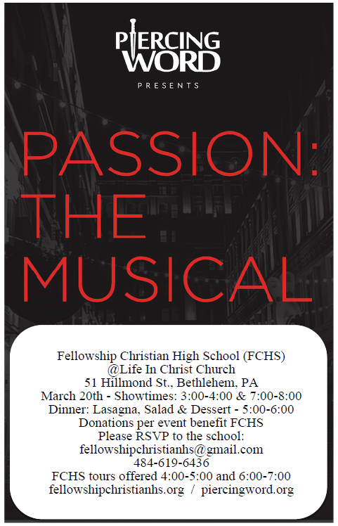 Fellowship Christian High School invites you to Passion the Musical.